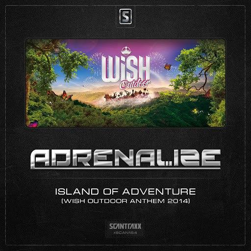 Adrenalize альбом Island of Adventure (WiSH Outdoor Anthem 2014)
