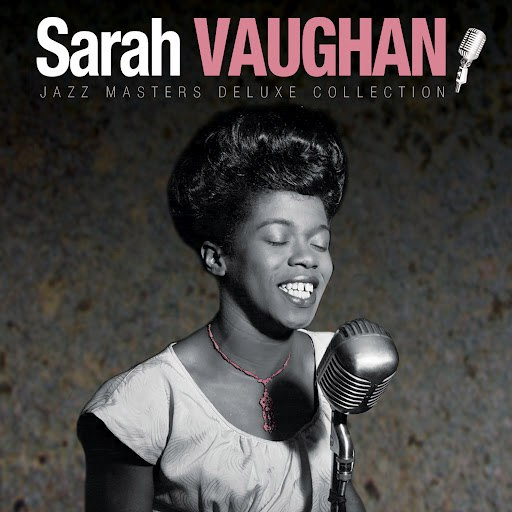 Sarah Vaughan альбом Jazz Masters Deluxe Collection