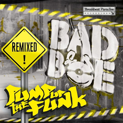 Badboe альбом Pump Up The Funk Remixed
