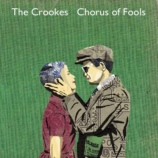 the crookes альбом Chorus Of Fools