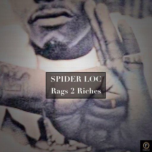 SPIDER LOC альбом Spider Loc, Rags 2 Riches