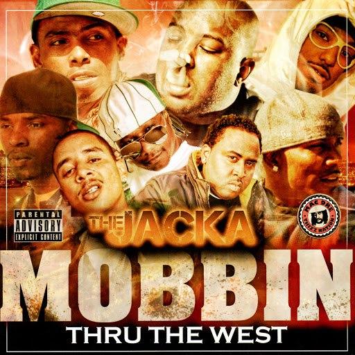 The Jacka альбом Mobbin Thru the West