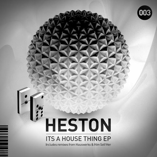Heston альбом Its A House Thing EP