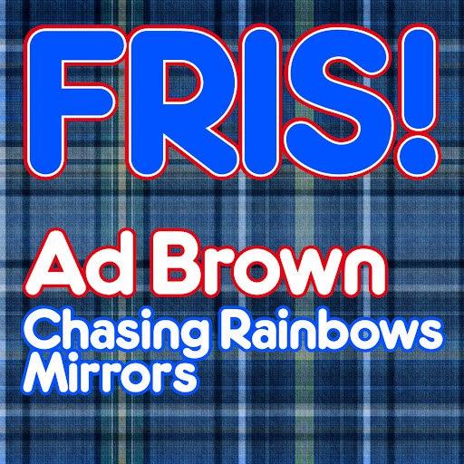 Ad Brown альбом Chasing Rainbows