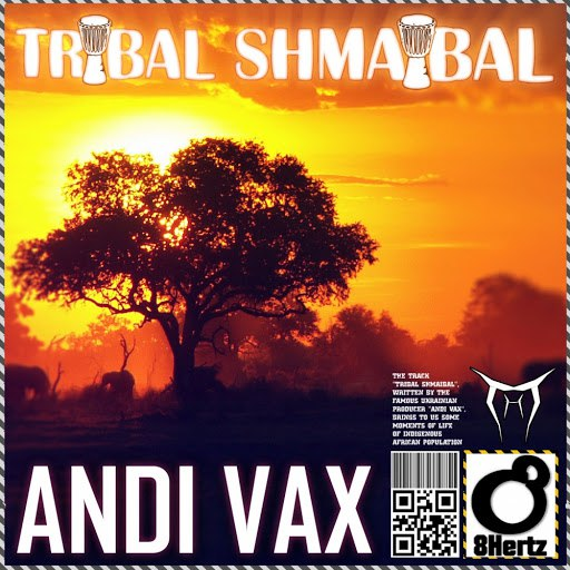 Andi Vax альбом Tribal Shmaibal