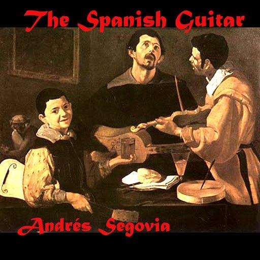 Andrés Segovia альбом The Spanish Guitar