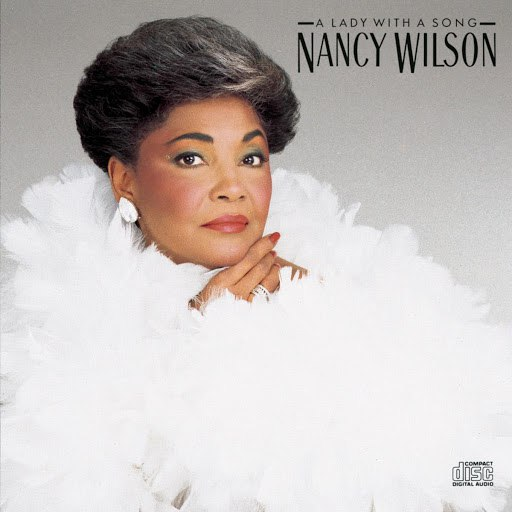 Nancy Wilson альбом A Lady With A Song