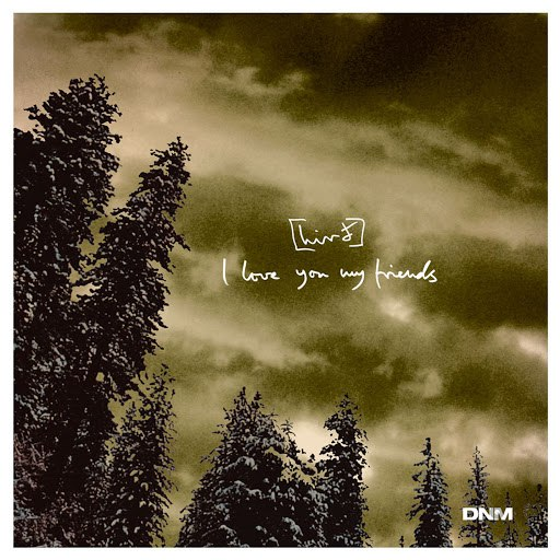 Hird альбом I Love You My Friends EP