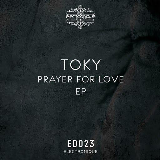 TOKY альбом Prayer For Love EP