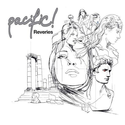 Pacific! альбом Reveries - Deluxe Version