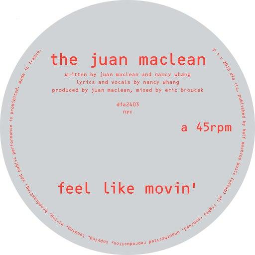 The Juan Maclean альбом Feel Like Movin'