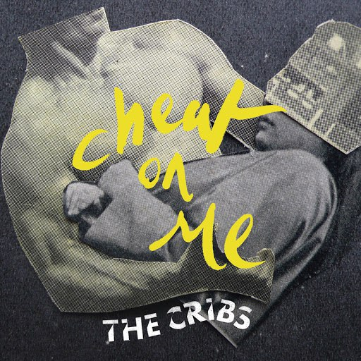 The Cribs альбом Cheat On Me