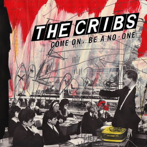 The Cribs альбом Come On, Be A No-One