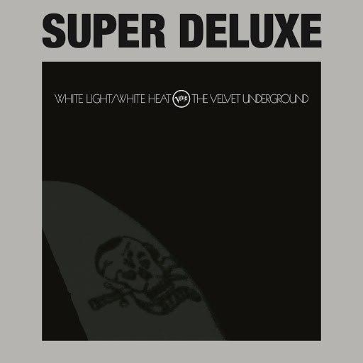 The Velvet Underground альбом White Light / White Heat (Super Deluxe)