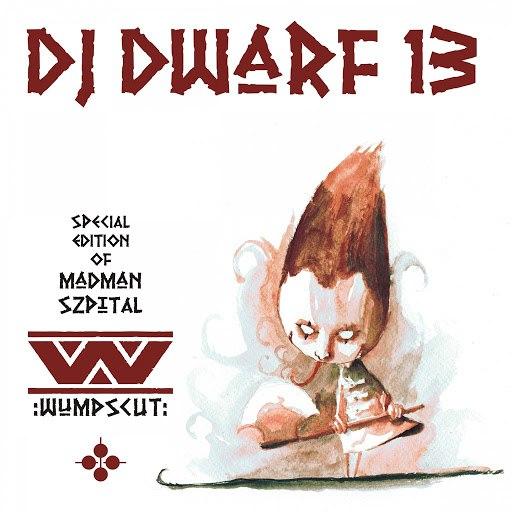 :Wumpscut: альбом DJ Dwarf XIII (Special Edition Of Madman Szpital)