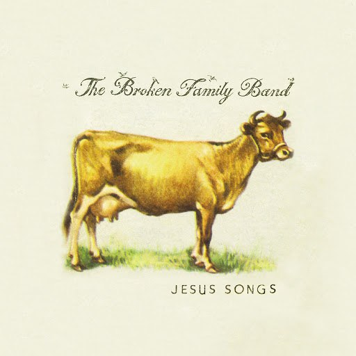 The Broken Family Band альбом Jesus Songs