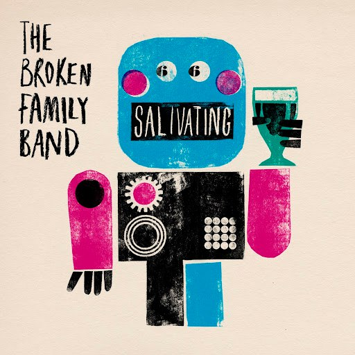 The Broken Family Band альбом Salivating