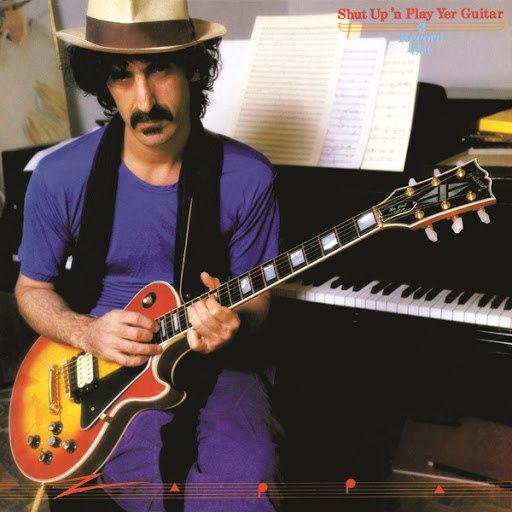 Frank Zappa альбом Shut Up And Play Yer Guitar