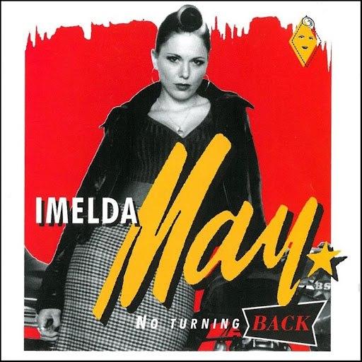 Imelda May альбом No Turning Back