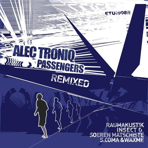 Alec Troniq альбом Passengers Remixe