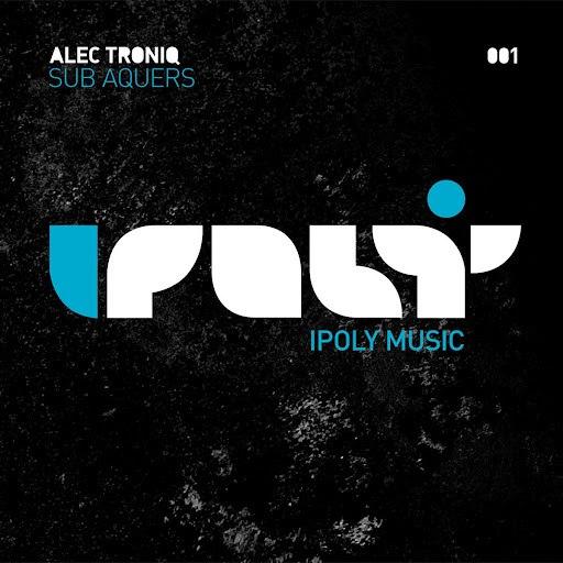 Alec Troniq альбом Sub Aquers