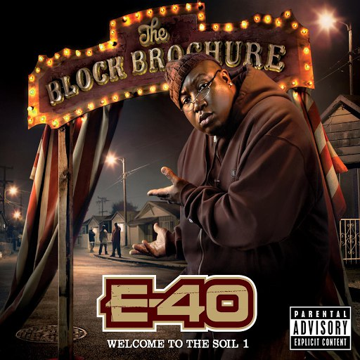 E-40 альбом The Block Brochure: Welcome To The Soil 1