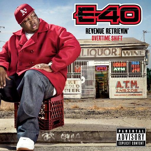 E-40 альбом Revenue Retrievin': Overtime Shift