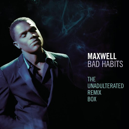 Maxwell альбом Bad Habits: The Unadulterated Remix Box