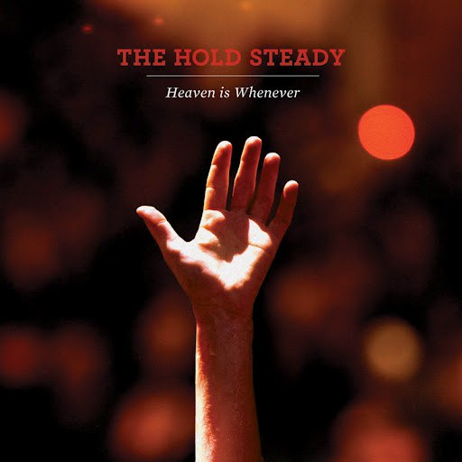 The Hold Steady альбом Heaven Is Whenever