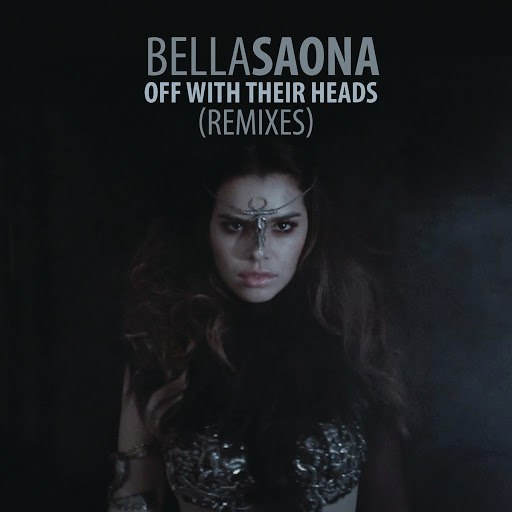 BellaSaona альбом Off With Their Heads (Remixes)