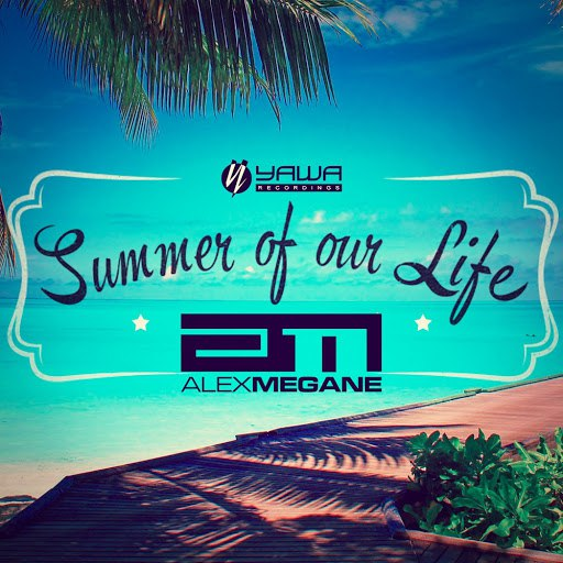 Alex Megane альбом Summer of Our Life