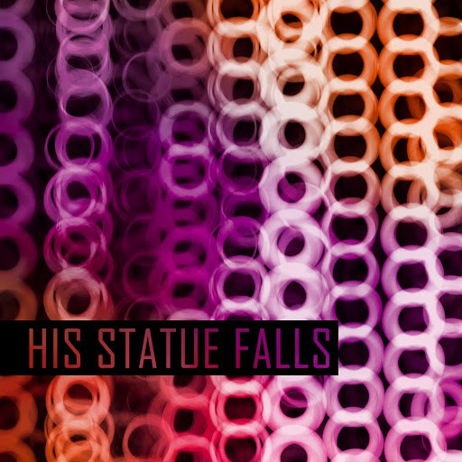 His Statue Falls альбом Collisions