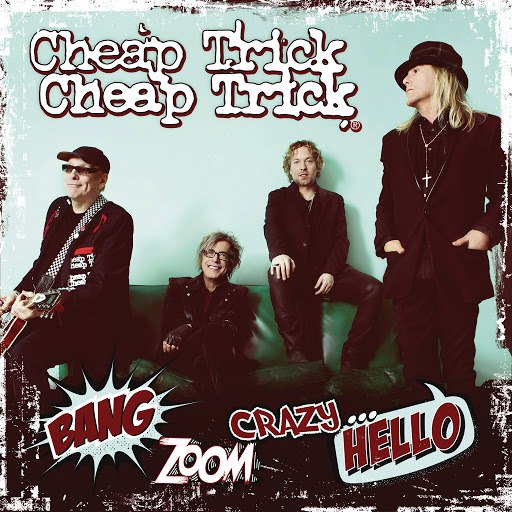 Cheap Trick альбом Bang, Zoom, Crazy…Hello
