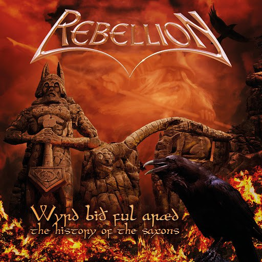 Rebellion альбом Wyrd Bið Ful Aræd – the History of the Saxons