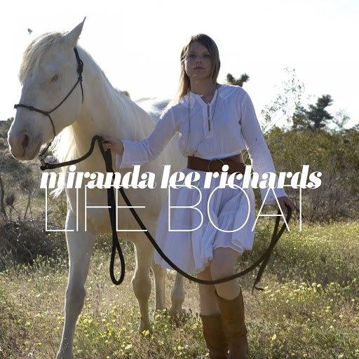 Miranda Lee Richards альбом Life Boat