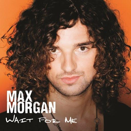 Max Morgan альбом Wait For Me