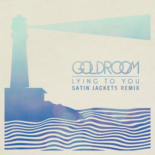 Goldroom альбом Lying To You (Satin Jackets Remix)
