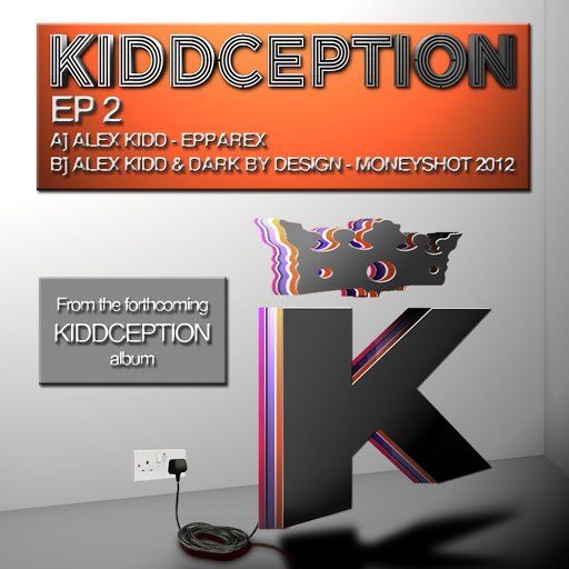 Alex Kidd альбом Kiddception E.P 2