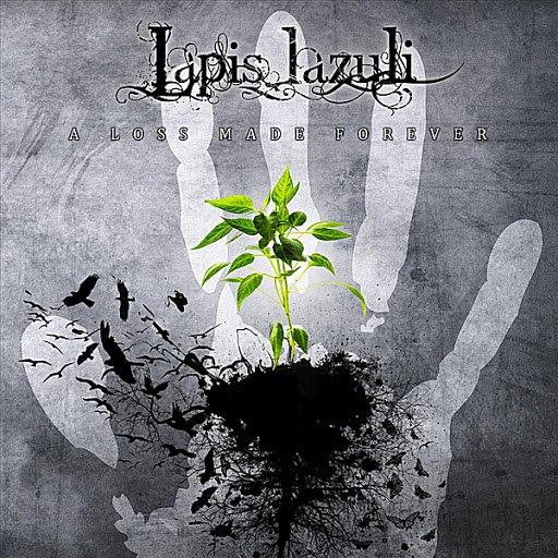 Lapis Lazuli альбом A Loss Made Forever