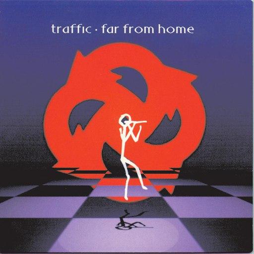 Traffic альбом Far From Home