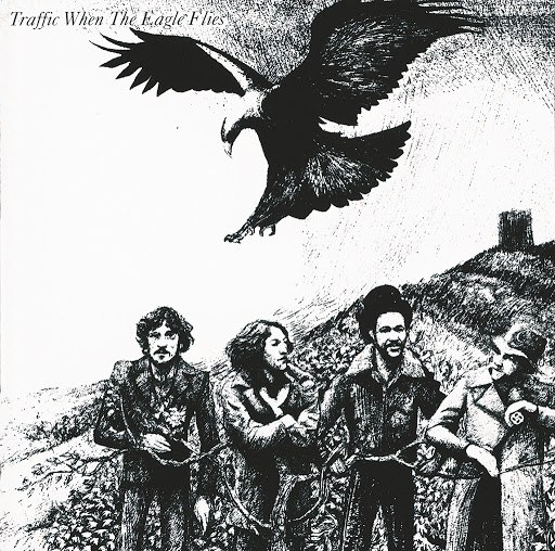 Traffic альбом When The Eagle Flies