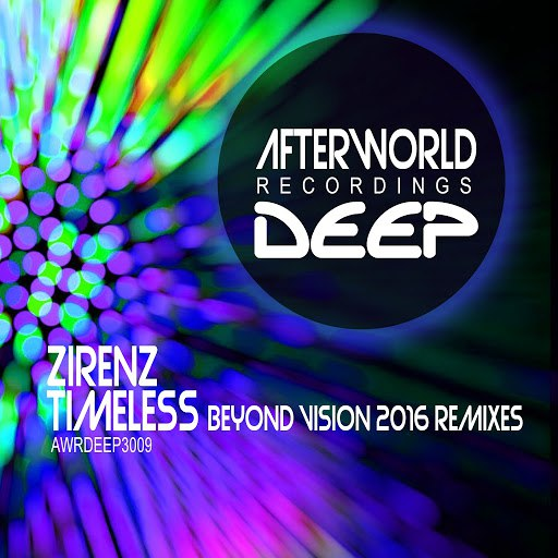 Zirenz альбом Timeless (Beyond Vision 2016 Remixes)