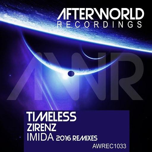 Zirenz альбом Timeless (Imida 2016 Remixes)