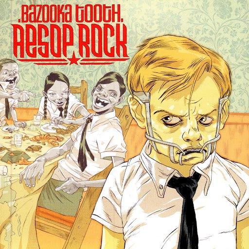 Aesop Rock альбом Bazooka Tooth