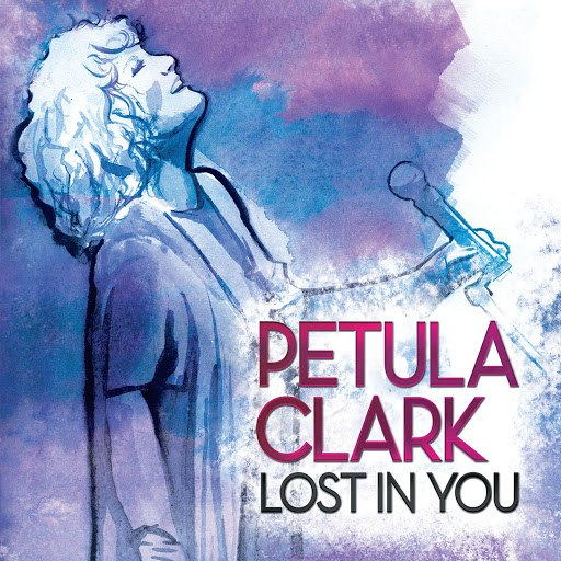 Petula Clark альбом Lost In You