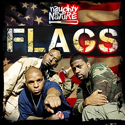 Naughty By Nature альбом Flags