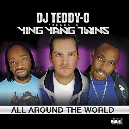 Ying Yang Twins альбом All Around the World