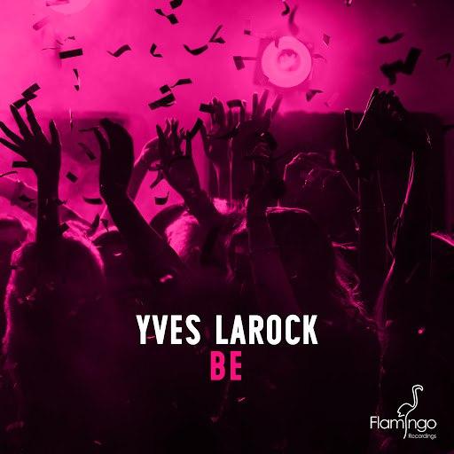Yves Larock альбом Be