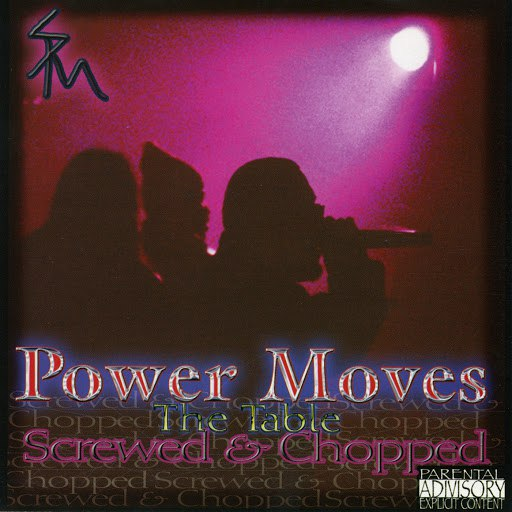 SPM альбом Power Moves: The Table (Screwed & Chopped)