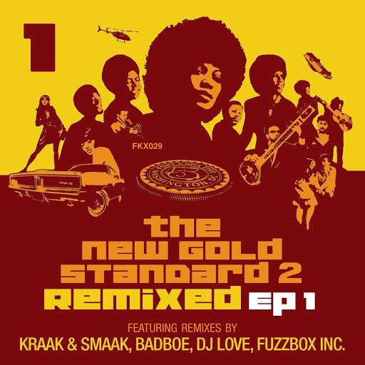 Fort Knox Five альбом The New Gold Standard 2 Remixed - EP 1